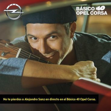 El Nuevo Opel Corsa y Básico 40 traen a Alejandro Sanz en directo