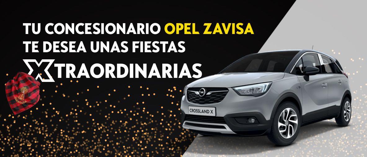 Tu concesionario Opel Zavisa te desea unas fiestas Xtraordinarias