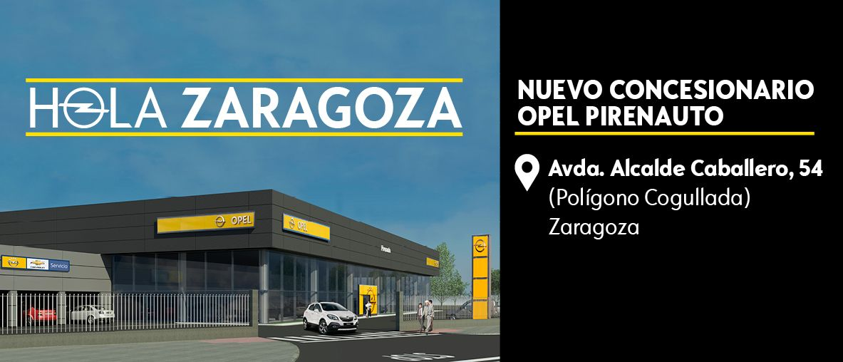Nuevo concesionario Opel Pirenauto en Zaragoza