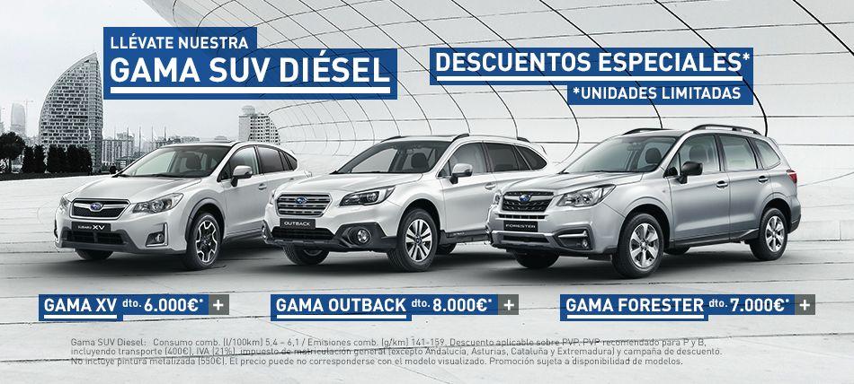 GAMA SUV DIÉSEL, DESCUENTOS ESPECIALES