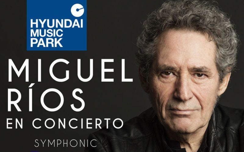 Hyundai Music Park trae a Miguel Ríos en concierto