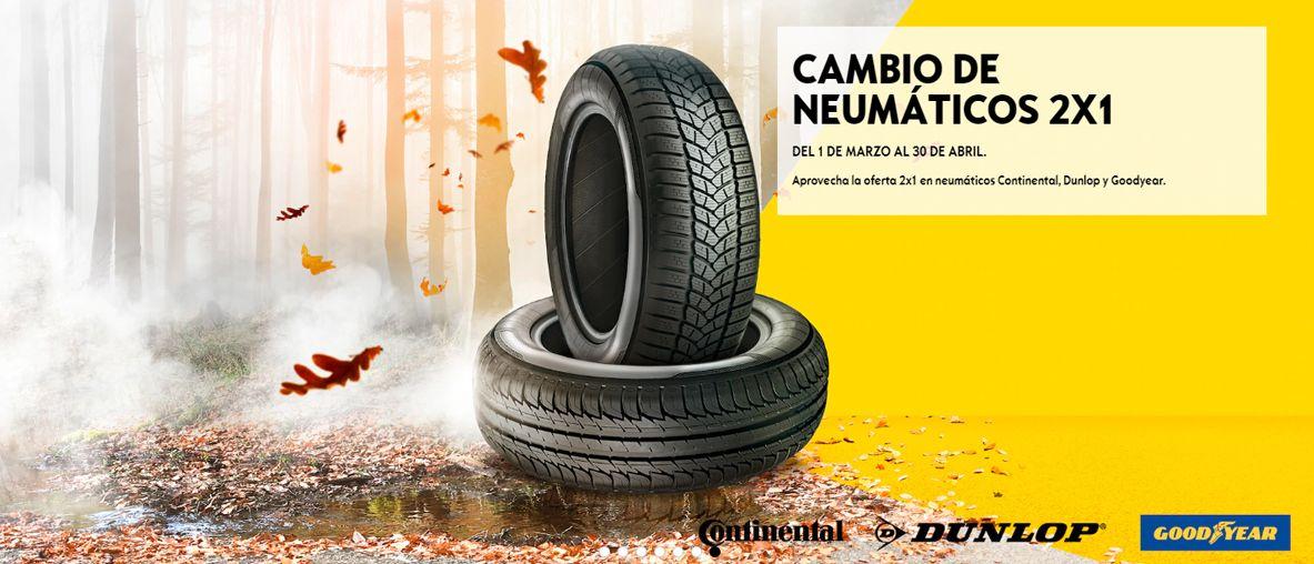 Cambio de neumáticos 2 X 1, neumáticos Continental, Dunlop y Goodlyear .