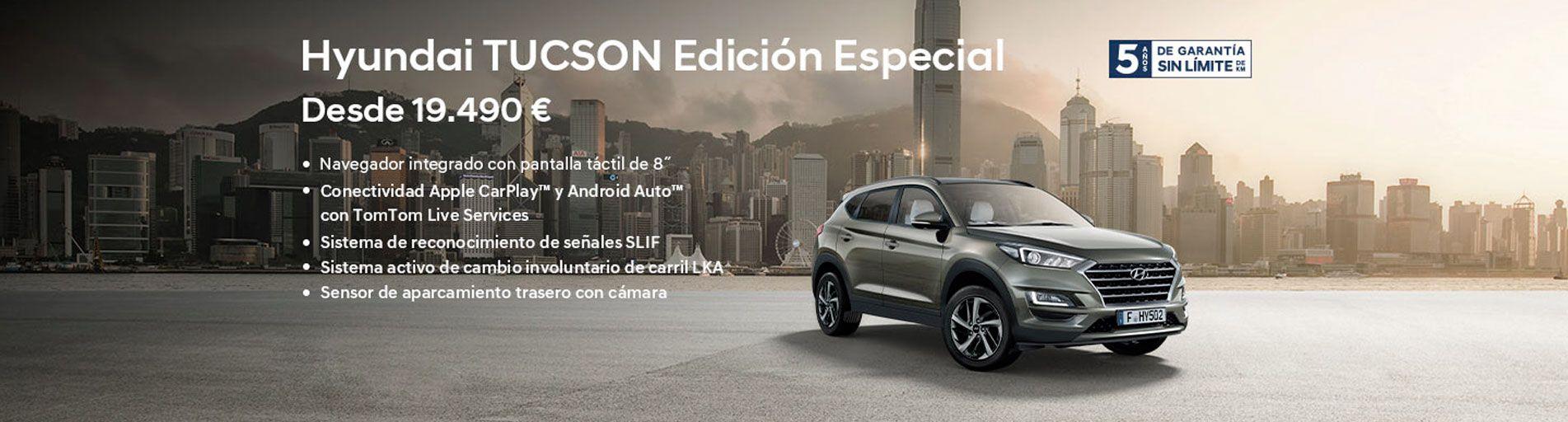 TUSCON EDICIÓN ESPECIAL