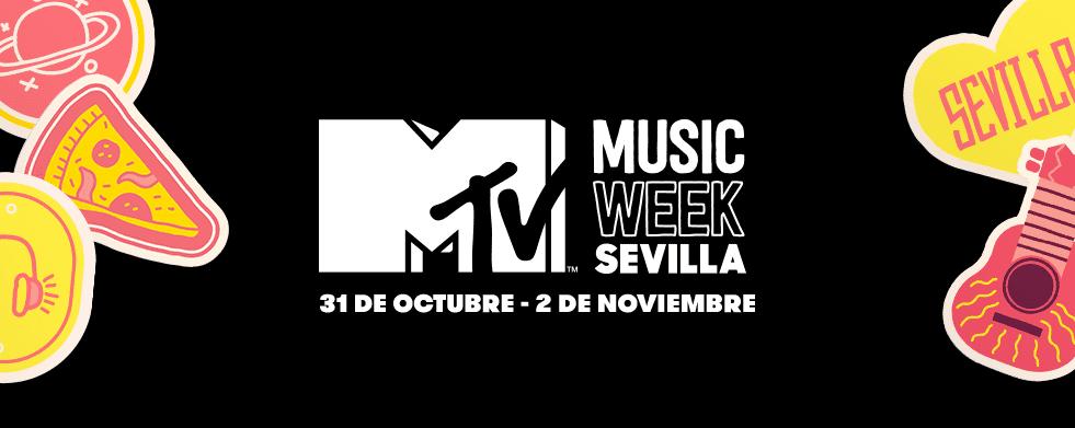ACOMPÁÑANOS AL MTV MUSIC WEEK DE SEVILLA