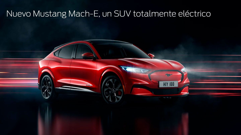 NUEVO MUSTANG MACH-E, UN SUV TOTALMENTE ELÉCTRICO.