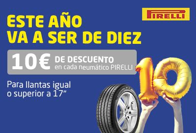 Descubre los neumáticos Pirelli ¡Ahora con 10€ de descuento!