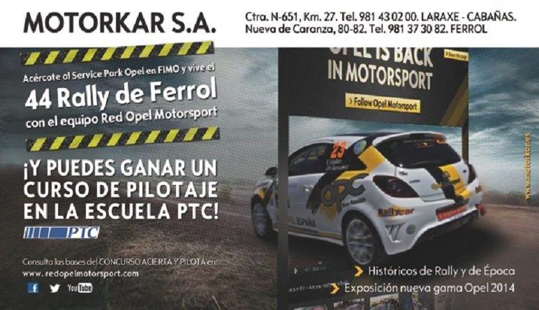 MOTORKAR Y EL RALLY DE FERROL....!TU ERES EL PROTAGONISTA!