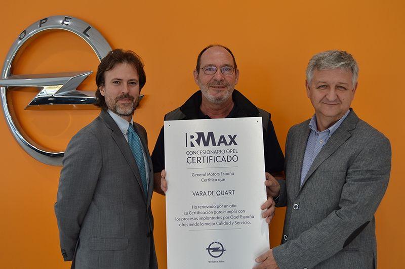 Opel Vara de Quart es premiado con el certificado RMAX.