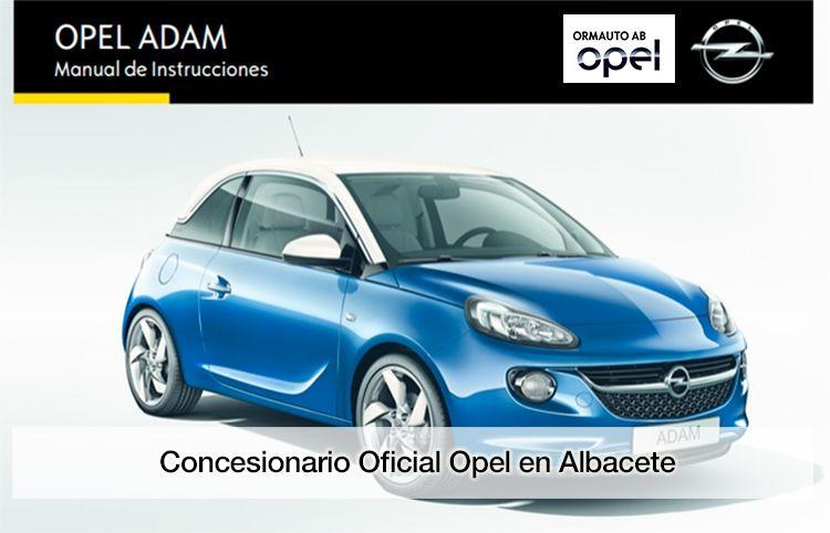 Manual Operativo Opel Adam Ormauto Concesionario Oficial Opel En