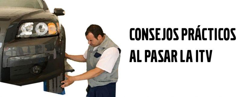 CONSEJOS PRÁCTICOS AL PASAR LA ITV