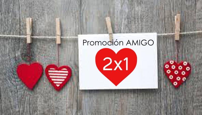 Promoción AMIGO 2x1
