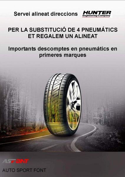PER LA SUBSTITUCIÓ DE 4 PNEUMÁTICS UN ALINEAT GRATUÏT