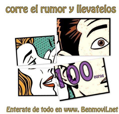 Corre el rumor y te pagamos 100€ por ello. ¡¡¡Nunca te van a dar dinero por no hacer nada!!!