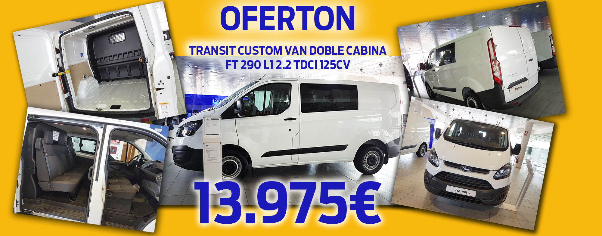 FORD TRANSIT CUSTOM VAN DOBLE CABINA  FT 290 L1 2.2 TDCi 125CV 13.975 €