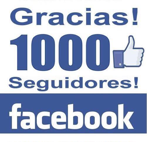 ¡¡¡¡¡ YA TENEMOS 1.000 SEGUIDORES EN FACEBOOK !!!!!!!!