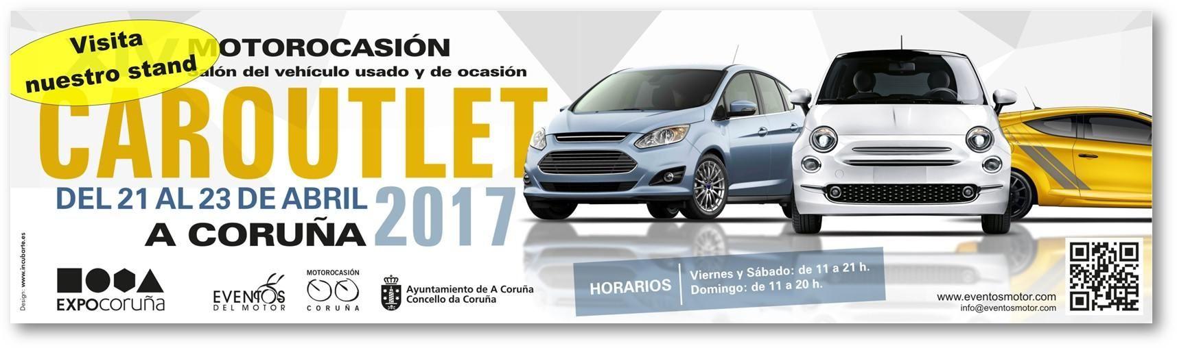 CORGAL AUTOMÓVILES ESTARÁ EN EL CAROUTLET ENTRE EL 21 Y EL 23 DE ABRIL DEL 2017