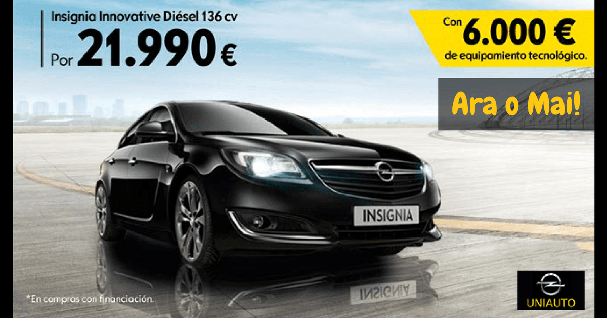 Opel Insignia Innovative 136 cv ---> 21.990€.  ARA O MAI!