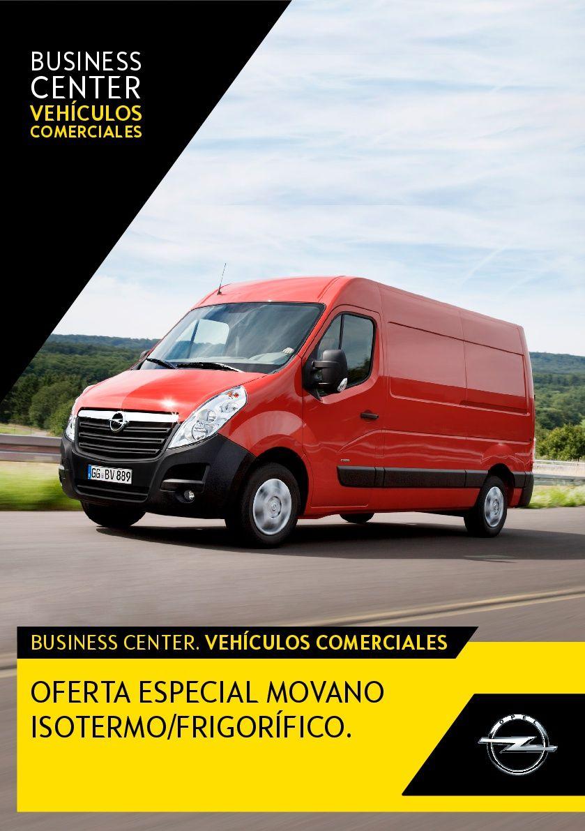 OFERTA ESPECIAL MOVANO ISOTERMO/FRIGORÍFICO EN OPEL MIJAS, FUENGIROLA Y MARBELLA