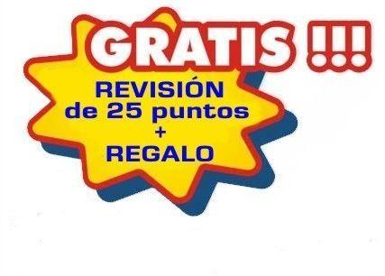 REVISIÓN GRATIS !!!