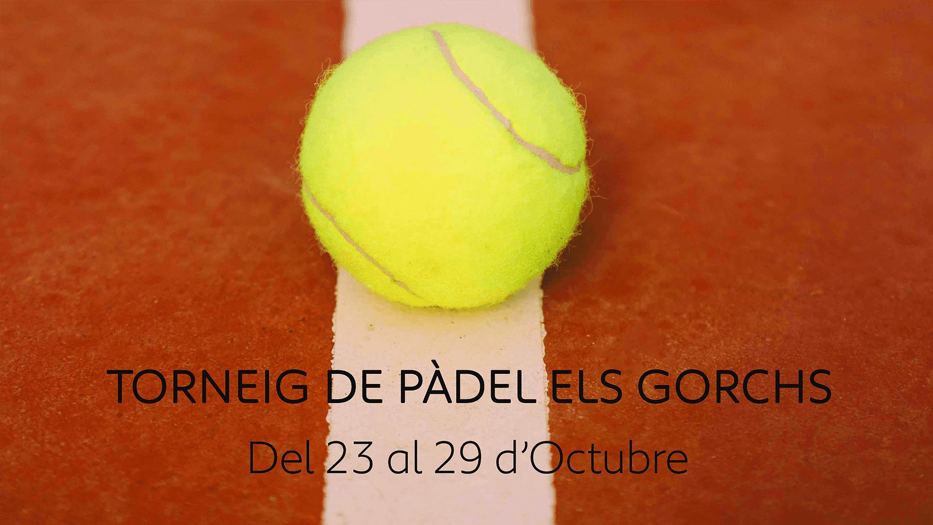 Apostem per l'esport al Torneig de Pàdel Els Gorchs