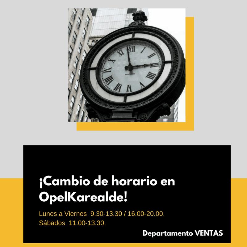 Nuevo horario en Opel Karealde. Departamento Ventas.