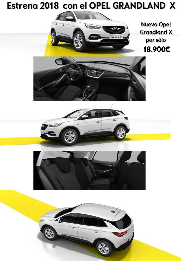 """""""Aprovéchate de los Flechazos de Opel en Febrero"""": Estrena 2018 con el OPEL GRANDLAND  X por 18.900€"""