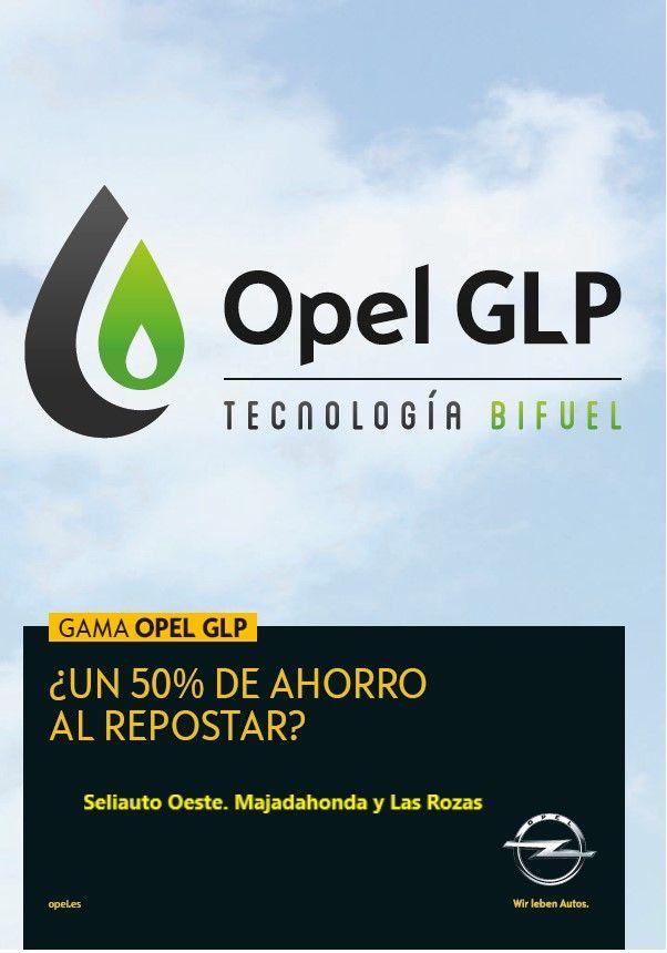 GAMA OPEL CON GLP, EL COMBUSTIBLE HIBRIDO ALTERNATIVO