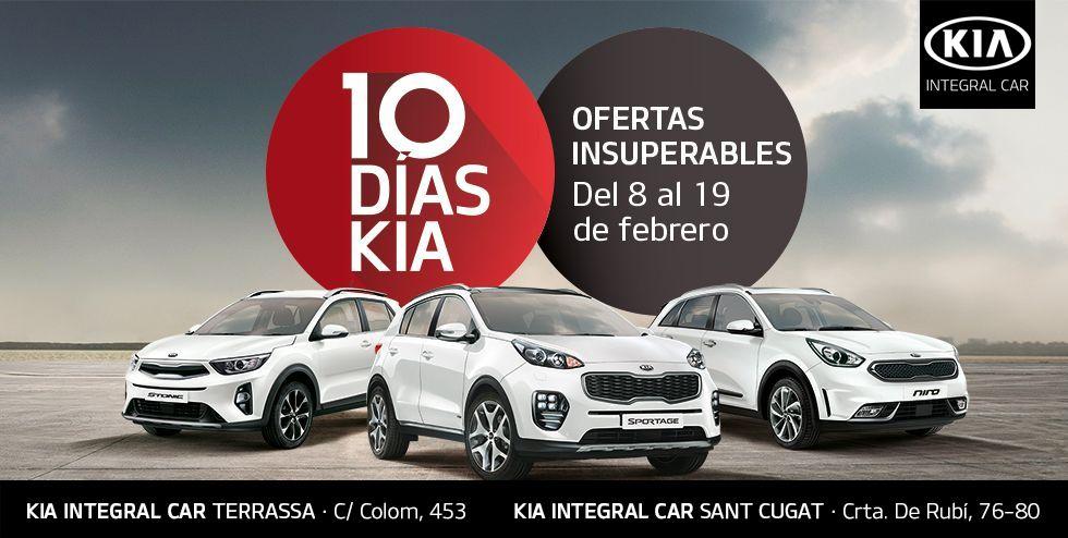 ¡YA ESTÁN AQUÍ LOS 10 DÍAS KIA EN INTEGRAL CAR DEL 8 AL 19 DE FEBRERO!