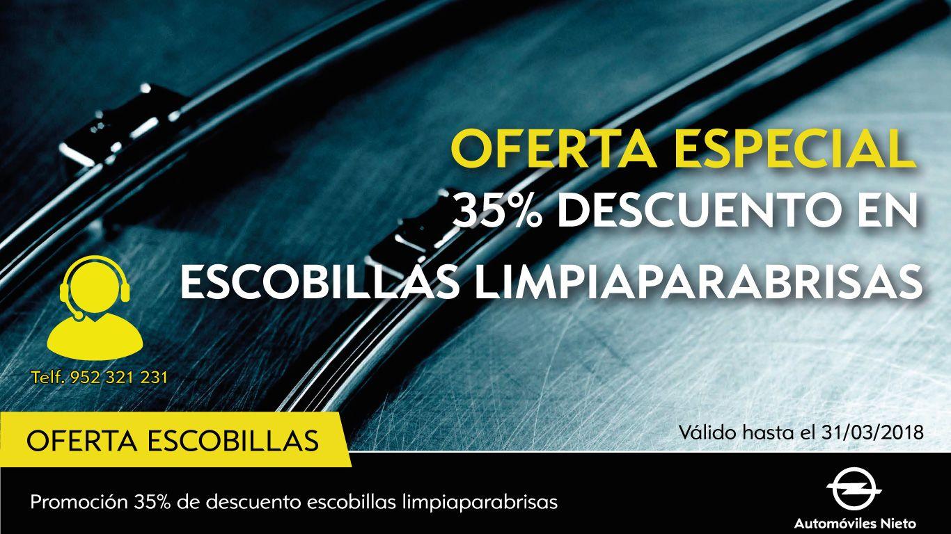 OFERTA ESPECIAL 35% DESCUENTO EN ESCOBILLAS LIMPIAPARABRISAS