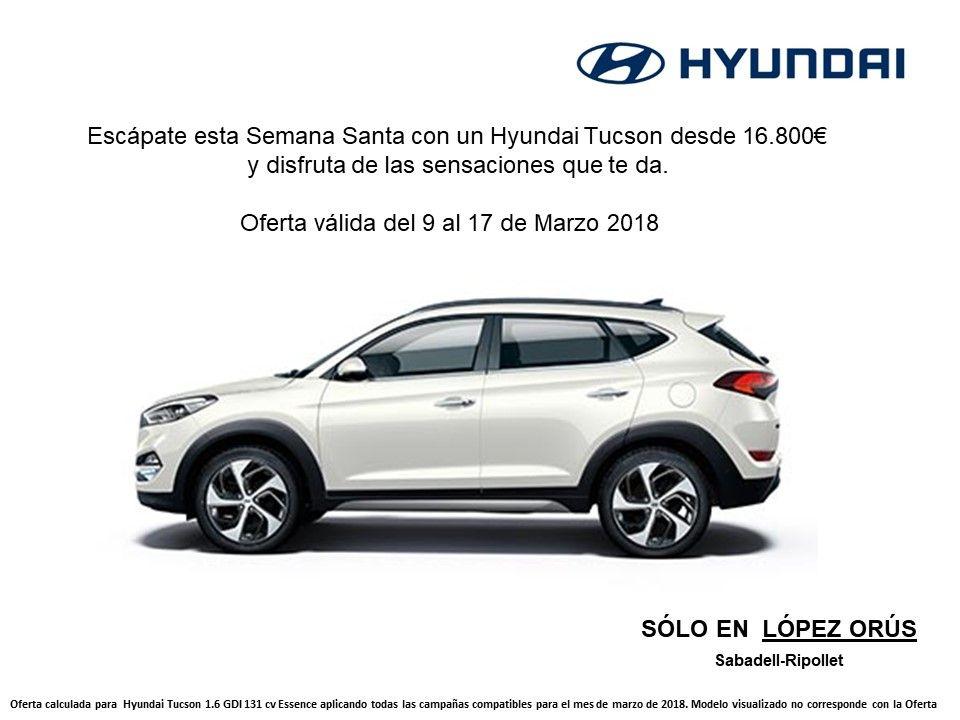 Escápate esta Semana Santa con un Hyundai Tucson desde 16.800€