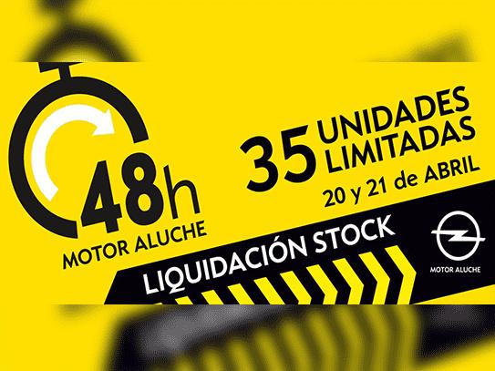 48H OPEL MOTOR ALUCHE  LIQUIDACION DE STOCK