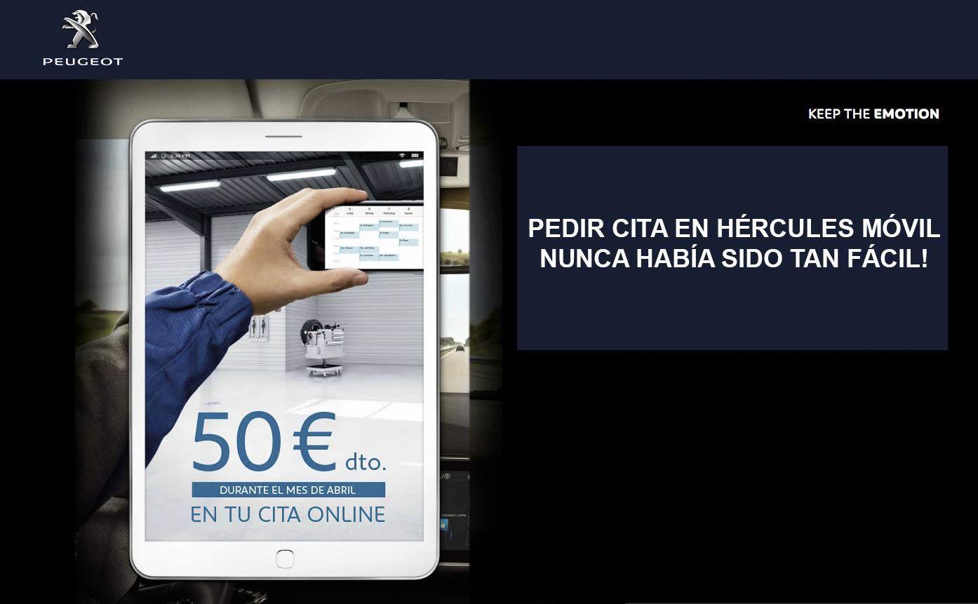Si pides cita online en Hércules Móvil para tu Peugeot durante el mes de abril, tienes 50€ de descuento