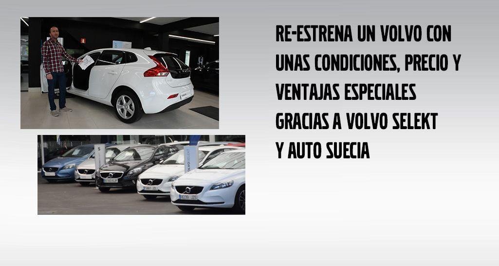 RE-ESTRENA TODO UN VOLVO GRACIAS A AUTO SUECIA Y EL PROGRAMA VOLVO SELEKT