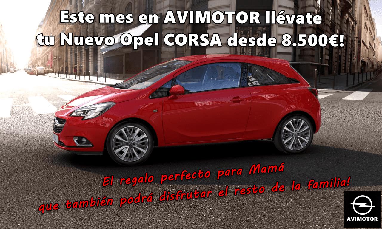 ESTE MES DE MAYO EN AVIMOTOR YA PUEDES LLEVARTE TU NUEVO OPEL CORSA DESDE SOLO 8.500 €!!