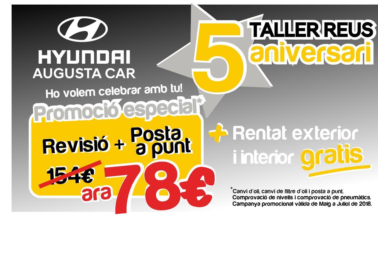 A Hyundai Reus estem de celebració! Complim el cinquè aniversari del nostre Taller i volem celebrar-ho amb tu amb una promoció especial