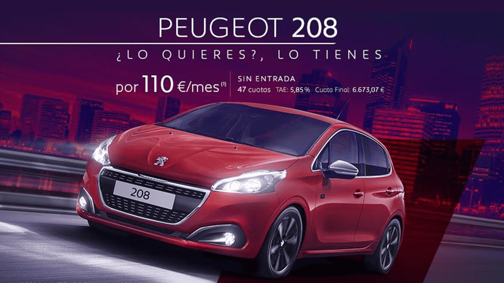 DISFRUTA DE UN PEUGEOT 208 POR SÓLO 110€/MES SIN ENTRADA