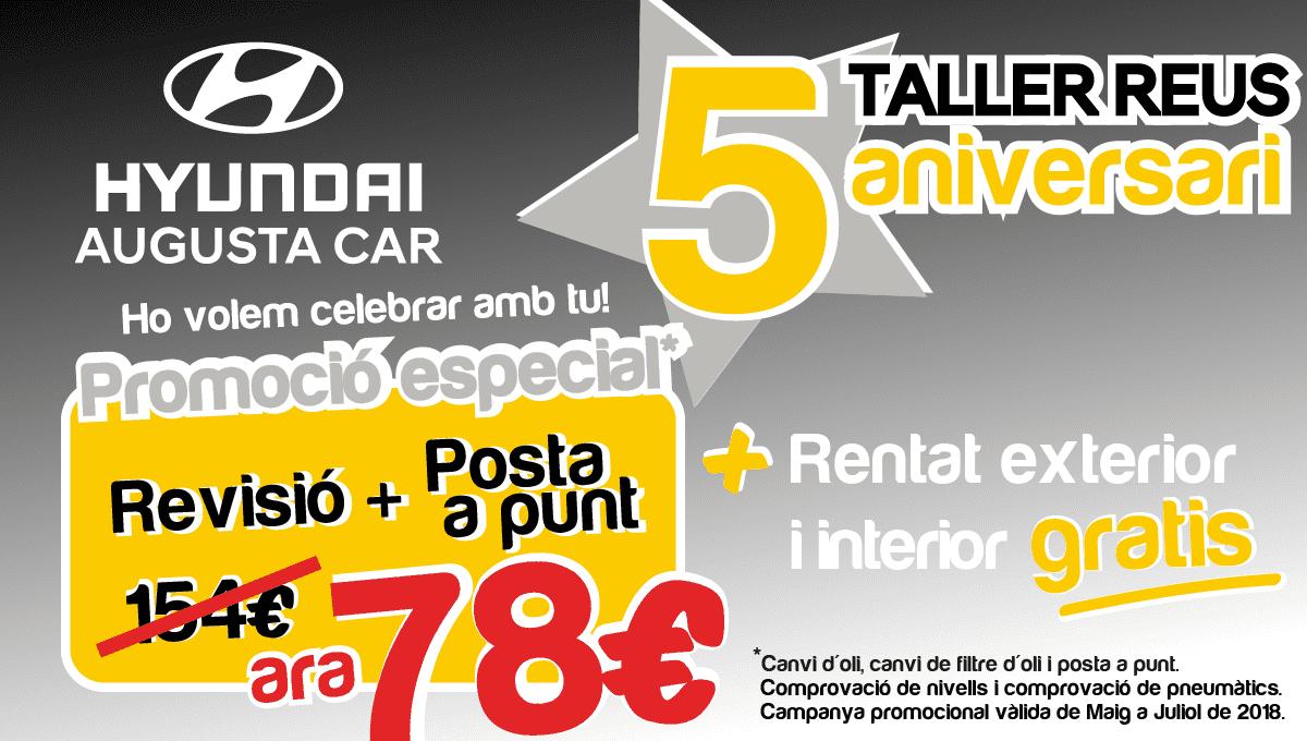 En Hyundai Reus estamos de celebración! Cumplimos el quinto aniversario de nuestro Taller y queremos celebrarlo contigo con una promoción especial