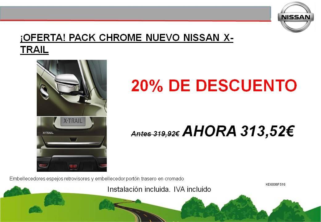 ¡OFERTA! PACK CHROME PARA EL NUEVO NISSAN X-TRAIL - 313,52€