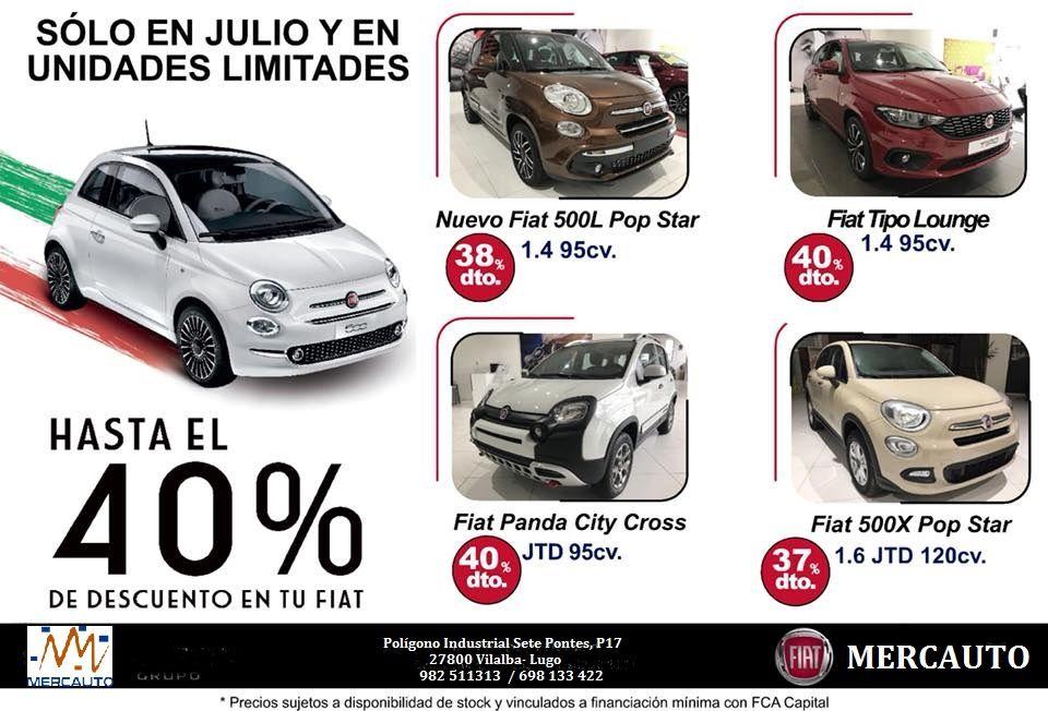 Sólo en Julio, y en unidades limitadas, hasta un 40% de descuento en tu FIAT.