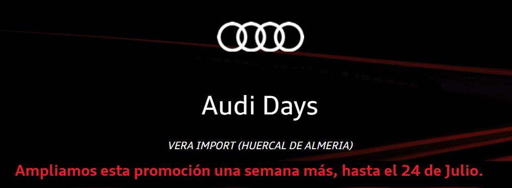 """Vera Import amplía los """"Audi Days"""". Solo hasta el 24 de Julio de 2018."""