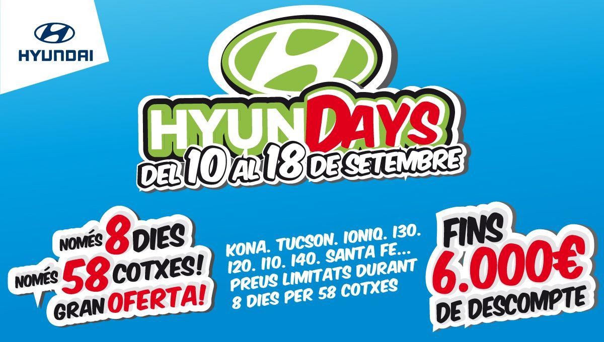 """Aquest setembre, tornen els """"HyunDAYS"""". Del 10 al 18 de setembre, 58 cotxes amb preus d'escàndol."""