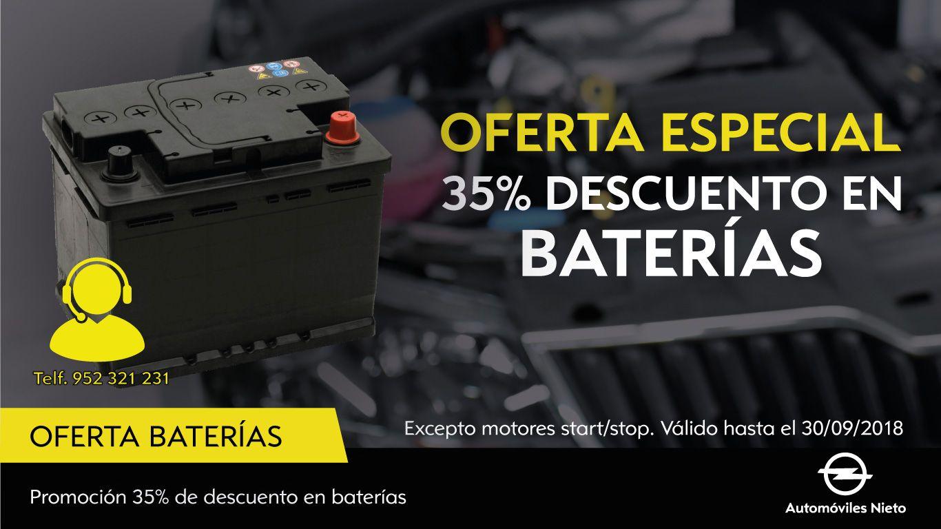 OFERTA ESPECIAL 35% DESCUENTO EN BATERÍAS