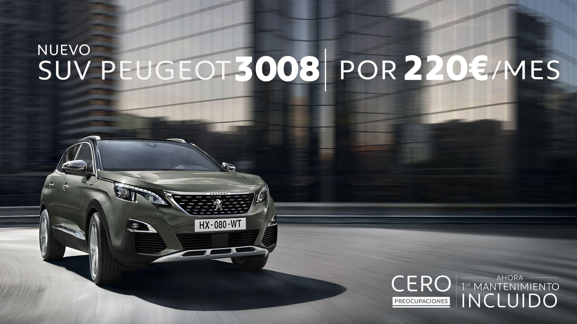 En Septiembre, conduce un Peugeot 3008 por 220€/mes y te regalamos el primer mantenimiento