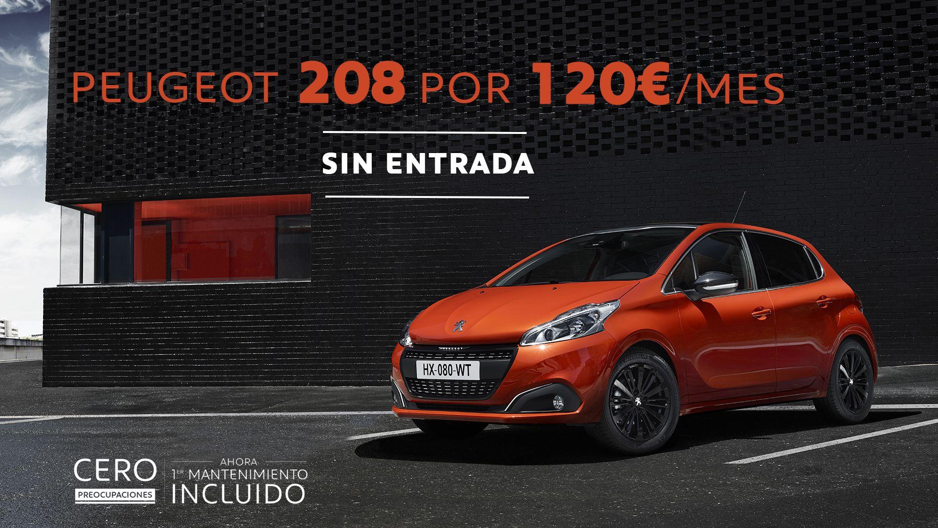 Peugeot 208 SIN entrada por 120€/mes y con mantenimiento incluido