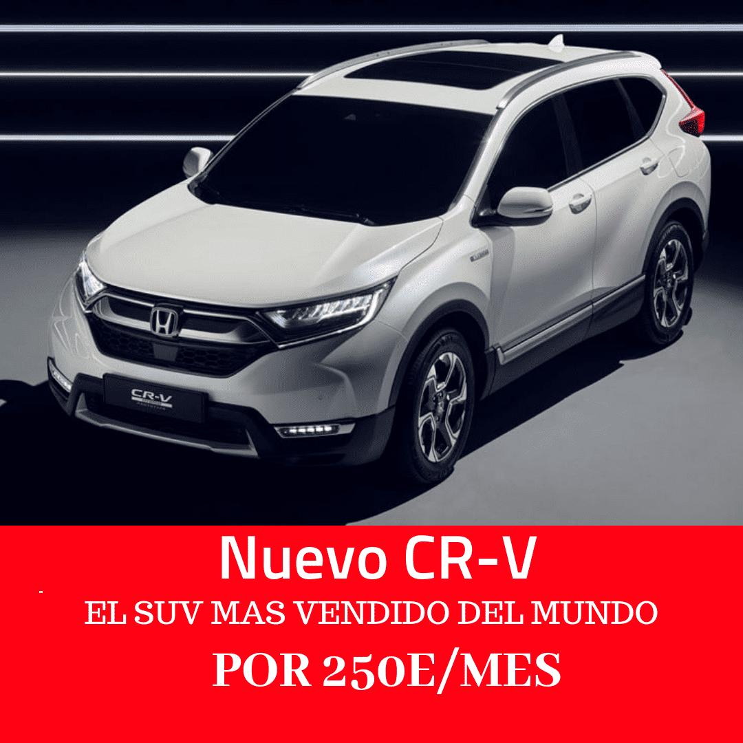 Nuevo Honda CRV-V Elegance por 250€/mes