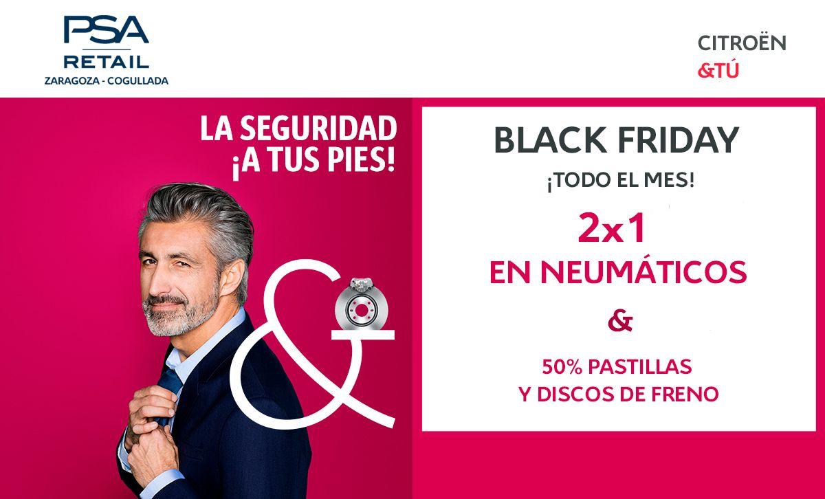 ¡BLACK FRIDAY TODO EL MES EN CITRËN PSA RETAIL COGULLADA! 2X1 EN NEUMÁTICOS, Y 50% EN DISCOS Y PASTILLAS DE FRENO