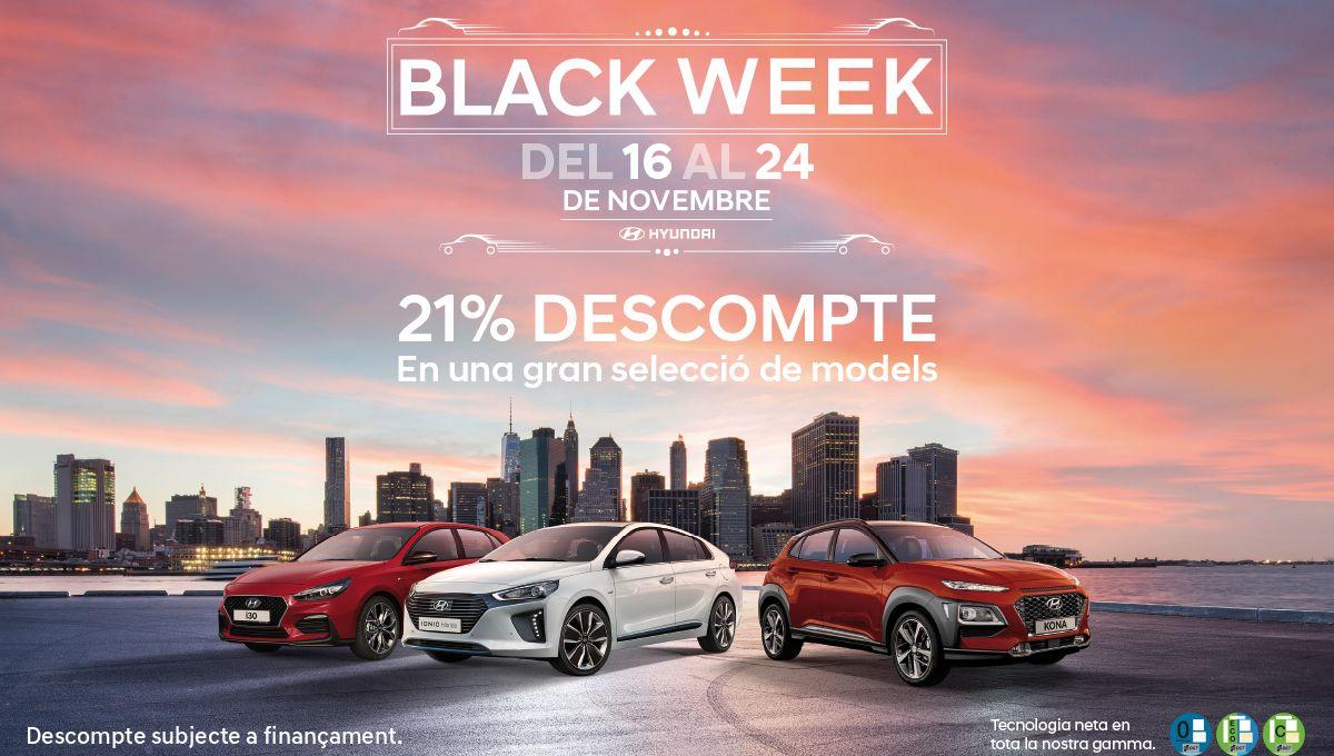 Aquesta setmana és la Black Week de Hyundai. Del 16 al 24 de novembre.