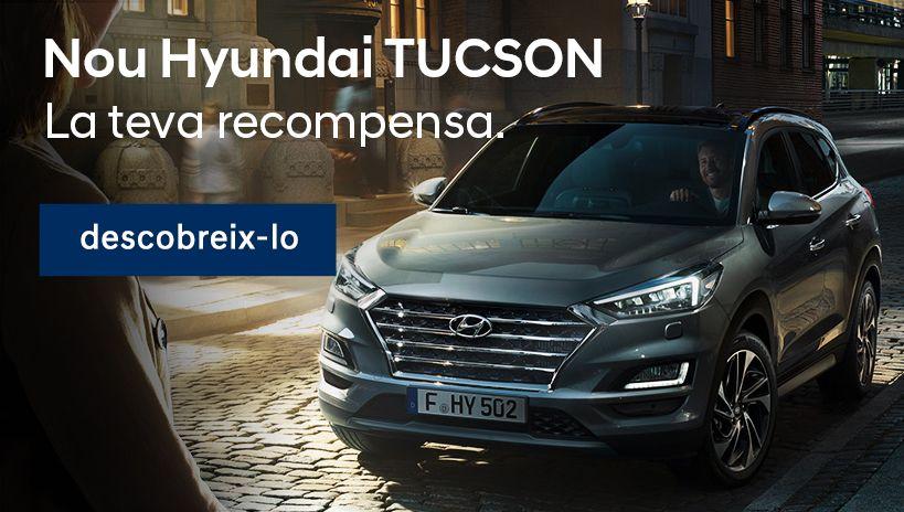 Nou Hyundai TUCSON. La teva recompensa