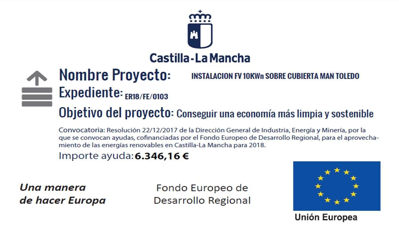 Instalacion Fotovoltaica  cofinanciada la Junta de Comunidades de Castilla la Mancha y la Unión Europea (Fondo Europeo de Desarrollo Regional)