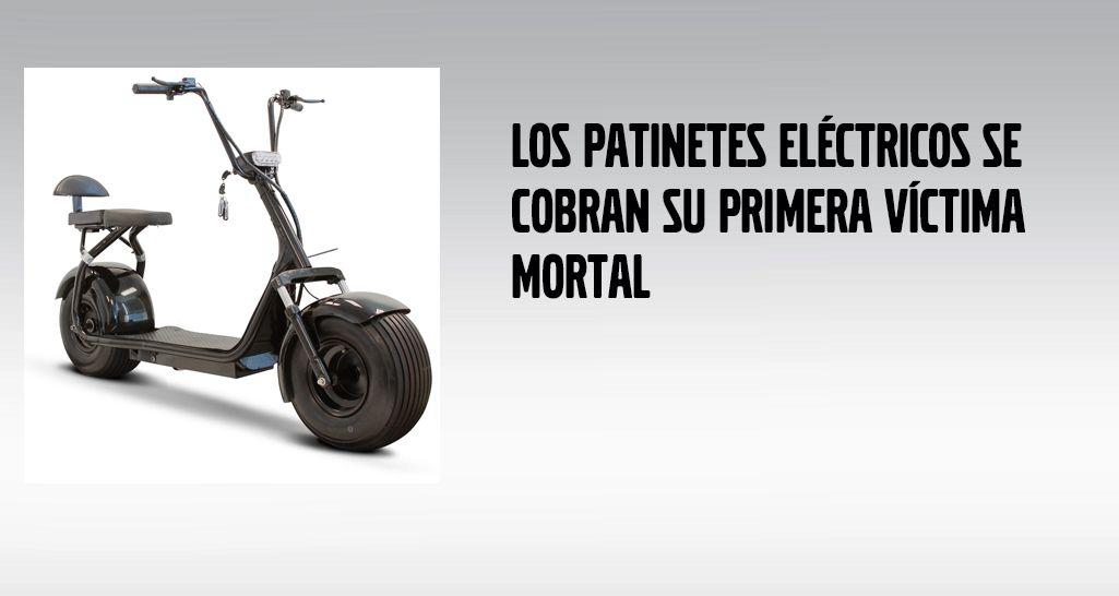 LOS PATINETES ELÉCTRICOS SE COBRAN SU PRIMERA VÍCTIMA MORTAL